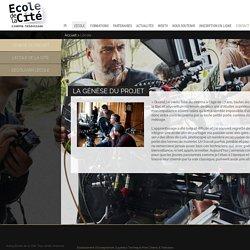 Ecole de la Cite - Ecole de cinema Formation auteur scénariste Formation réalisateur Cite du cinema