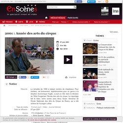 Vidéo : 2001- Année des arts du cirque