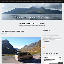 Top 10 Scenic Roads in Scotland
