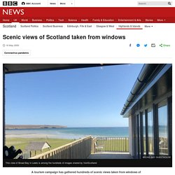 Scenic views of Scotland taken from windows