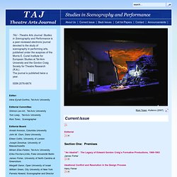 TAJ - Theatre Arts Journal: Studies in Scenography and Performance