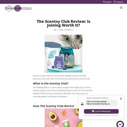 The Scentsy Club Review: Is Joining Worth It? - Scents Store