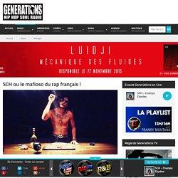 SCH ou le mafioso du rap français !