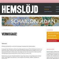 Schablonladan - Följ Helena Bratts arbete med Schablonladan 2015