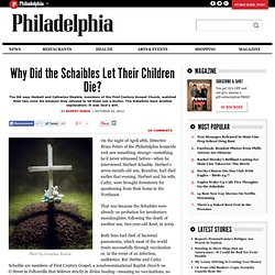 Why Did the Schaibles Let Their Children Die?