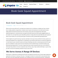 Book Geek Squad Appointment For A Skilled Technical Assistance