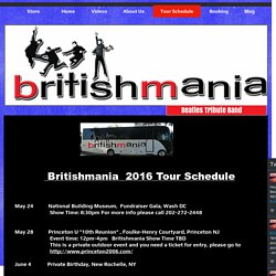 Tour Schedule of Beatles Tribute Band in LA, NY, NJ –Britishmania