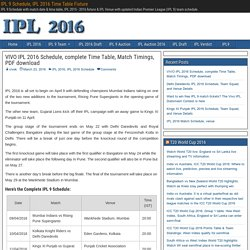 VIVO IPL 2016 Schedule, complete Time Table, Match Timings, PDF download - IPL 9 Schedule, IPL 2016 Time Table Fixture