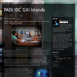PADI IDC Gili Islands: PADI IDC Awards + Prices + Schedule 2016