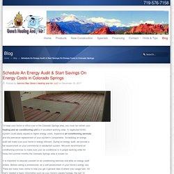 Schedule An Energy Audit & Start Savings On Energy Costs in Colorado Springs