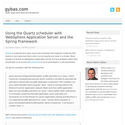 Using the Quartz scheduler with WebSphere Application Server and the Spring Framework