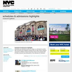 Schedules & Admission Highlights at New York City Museums & Galleries