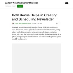 How Revue Helps in Creating and Scheduling Newsletter