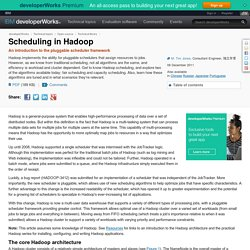 Scheduling in Hadoop