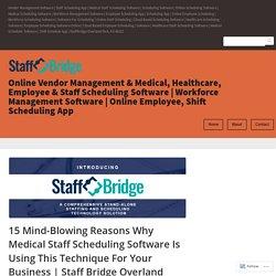 Medical Staff Scheduling Software