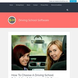 How To Choose A Driving School Scheduling & Management Software – Driving School Software