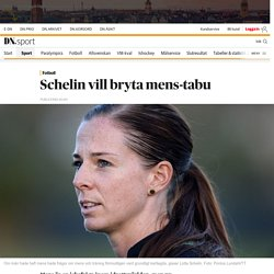 Schelin vill bryta mens-tabu