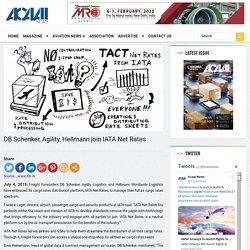 DB Schenker, Agility, Hellmann join IATA Net Rates