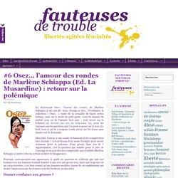#6 Osez… l'amour des rondes de Marlène Schiappa (Ed. La Musardine): retour sur la polémique