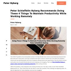 Peter Schieffelin Nyberg Productivity While Working Remotely