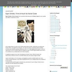paris-blogged: Egon Schiele, Vivre et mourir de Xavier Coste
