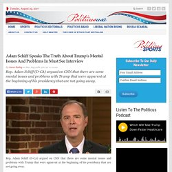 Adam Schiff Speaks The Truth About Trump's Mental Issues And Problems In Must See Interview