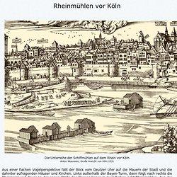 Die Kölner Schiffmühle nach Woensam - Rekonstruktion