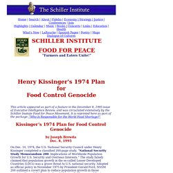 Schiller Institute- Kissinger's 1974 Genocide Plan- NSSM 200-Exposed Join Food For Peace Movement