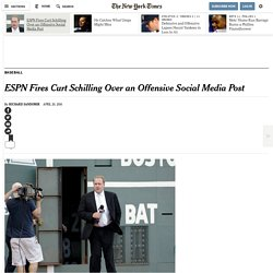 ESPN Fires Curt Schilling Over an Offensive Social Media Post
