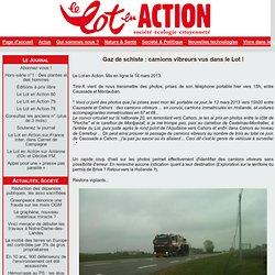 Gaz de schiste : camions vibreurs vus dans le Lot !