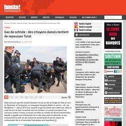 Gaz de schiste : des citoyens danois tentent de repousser Total