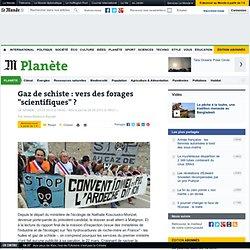 """Gaz de schiste : vers des forages """"scientifiques"""" ?"""