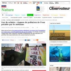 SCIENCES ET AVENIR 10/05/11 Gaz de schiste : risques de pollution de l'eau potable par le méthane