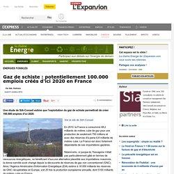 Gaz de schiste : potentiellement 100.000 emplois créés d'ici 2020 en France - Energies Fossiles