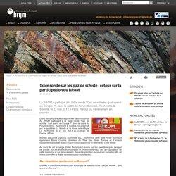 Table ronde sur les gaz de schiste : retour sur la participation du BRGM