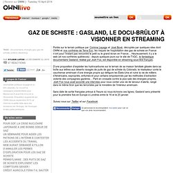 Gasland, le docu-brûlot en streaming » Article