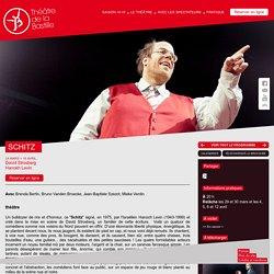 SCHITZ - David Strosberg, Hanokh Levin - Les spectacles