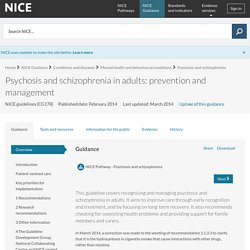 Psychosis and schizophrenia in adults: prevention and management