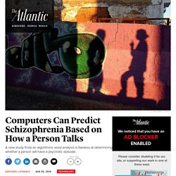 How a Computer Predicts Schizophrenia and Psychosis