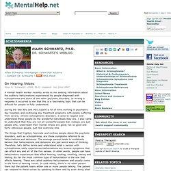 On Hearing Voices - Schizophrenia Schizoaffective Online - Symptoms, Treatments, Resources
