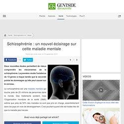 Schizophrénie : un nouvel éclairage sur cette maladie mentale