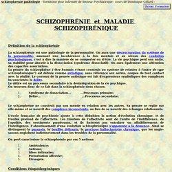 schizophrenie, therapie symptome et soin. Pathologie psychiatrique en psychiatrie adulte