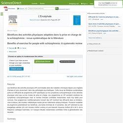 Bénéfices des activités physiques adaptées dans la prise en charge de la schizophrénie: revue systématique de la littérature
