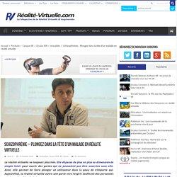 Schizophrénie - Plongez dans la tête d'un malade en réalité virtuelle