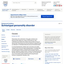 Schizotypal personality disorder: Causes