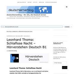 Leonhard Thoma: Schlaflose Nacht - Hörverstehen Deutsch B1