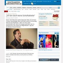 """Zen-Meister im Interview: """"Ich bin doch keine Schlaftablette"""""""