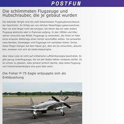 Die schlimmsten Flugzeuge und Hubschrauber, die je gebaut wurden - Post Fun