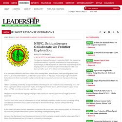 NNPC, Schlumberger Collaborate On Frontier Exploration