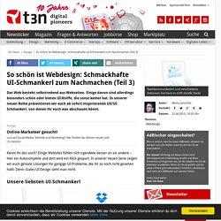 So schön ist Webdesign: Schmackhafte UI-Schmankerl zum Nachmachen (Teil 3)